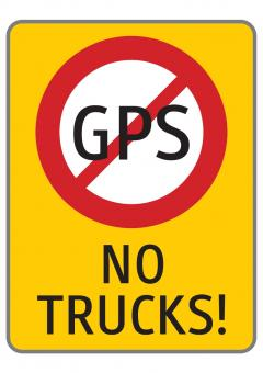 NO GPS / NO TRUCKS