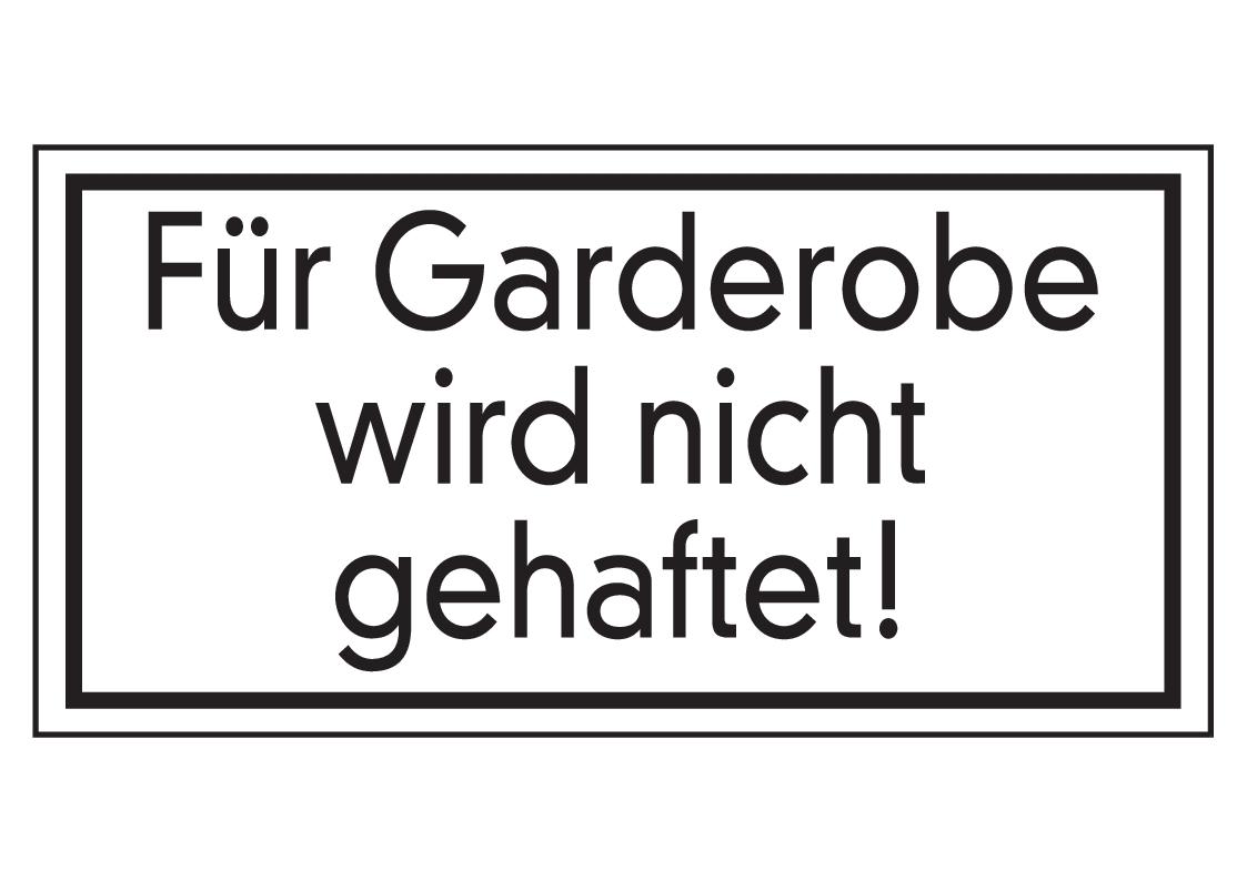 Garderobe schild  Forster Online-Shop | Für Garderobe wird nicht gehaftet | online ...